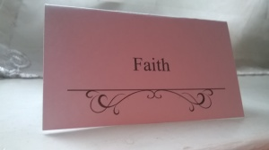 My name tag from the ladies night! Its Faith!